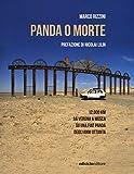 Panda o morte. 12.000 km da Verona a Mosca su una Fiat Panda degli anni Ottanta...