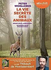La Vie secrète des animaux - Livre audio 1 CD MP3 de Peter Wohlleben