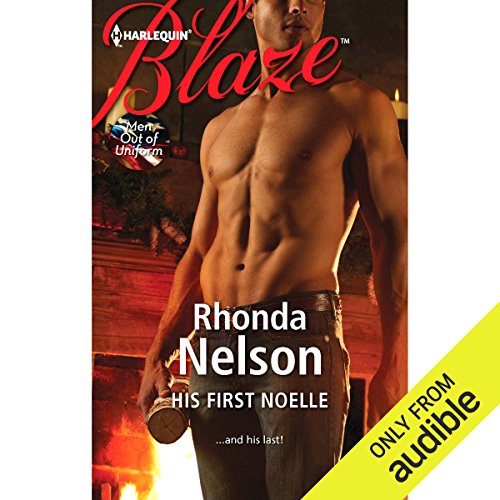 His First Noelle                   By:                                                                                                                                 Rhonda Nelson                               Narrated by:                                                                                                                                 Montana Chase                      Length: 5 hrs and 27 mins     20 ratings     Overall 3.8