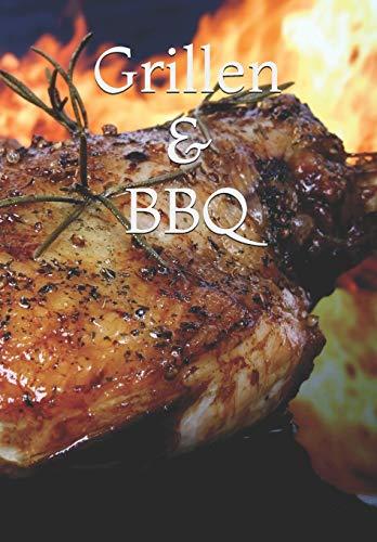 Grillen & BBQ: Rezept-/Kochbuch ...