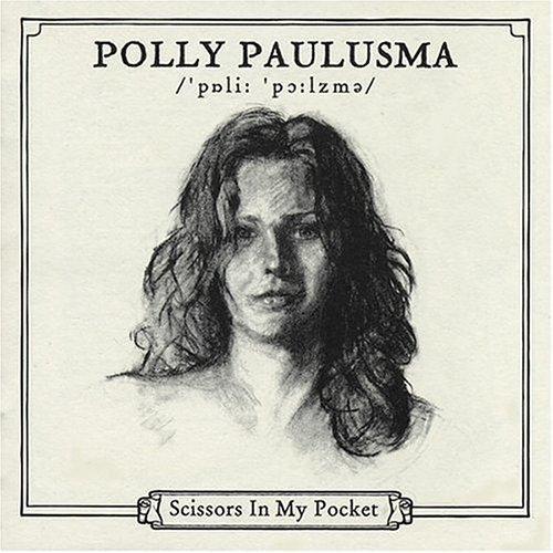 Scissors In My Pocket by Polly Paulusma (2013-05-03)