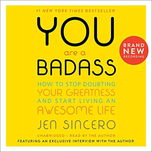 You Are a Badass How to Stop Doubting Your Greatness and Start Living an Awesome Life product image