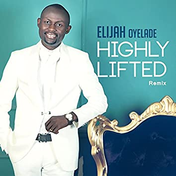 Highly Lifted (Remix)
