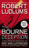 Robert Ludlum's (TM) The Bourne Deception (Jason Bourne)
