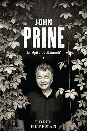 John Prine: In Spite of Himself (American Music)
