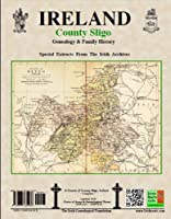 County Sligo Ireland, Genealogy And Family History, Special Extracts From The Igf Archives 094013456X Book Cover