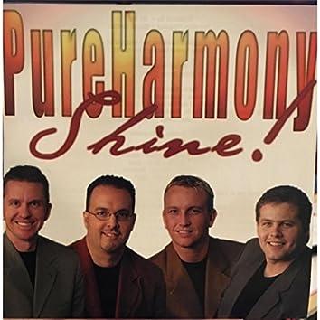 Pure Harmony Shine!