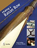 Making a Rattan Bow