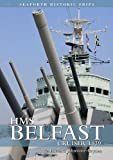 HMS Belfast: Cruiser 1939 (Seaforth Historic Ship Series)