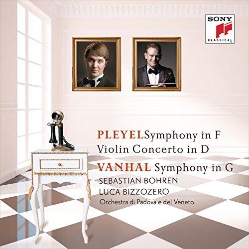 Pleyel: Symphony in F & Violin Concerto in D - Vanhal: Symphony in G