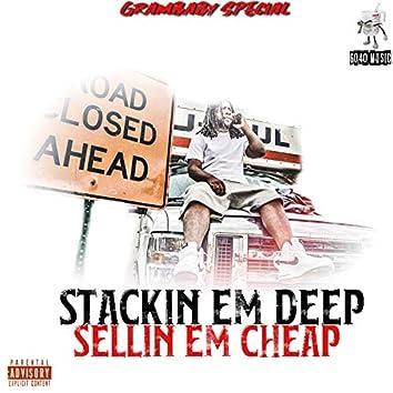 Stackin' Em Deep Sellin' Em Cheap