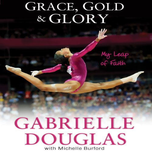 Grace, Gold and Glory audiobook cover art