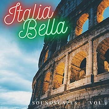 Italia Bella Soundscapes, Vol. 1