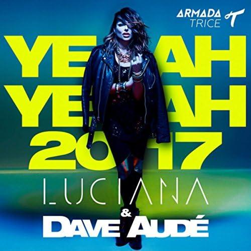 Luciana & Dave Audé