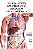 Las Cinco Leyes Biologicas De La Naturaleza: La Nueva Medicina (Color Edition): La Nueva Medicina (Color Edition) Spanish