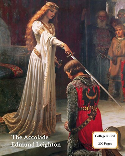 The Accolade (Leighton) Notebook/Journal: 8x10 College Ruled - 200 Pages (Fine Art Cover Journals) (Volume 14)