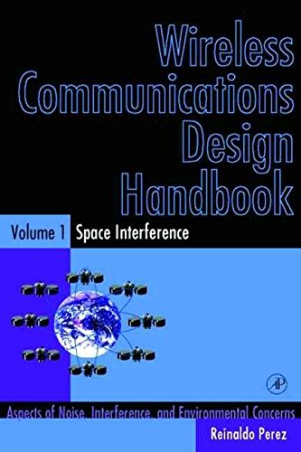 [(Space Interference : Aspects of Noise, Interference and Environmental Concerns)] [Edited by Reinaldo Perez] published on (October, 1998)