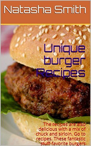 Unique burger Recipes : The recipes are also delicious with a mix of chuck and sirloin. Go to recipes. These fantastic stuff-favorite burgers include bacon burgers on brioche buns.