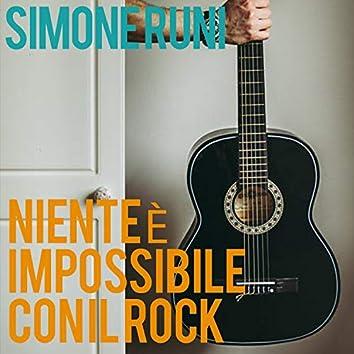 Niente È Impossibile Con Il Rock