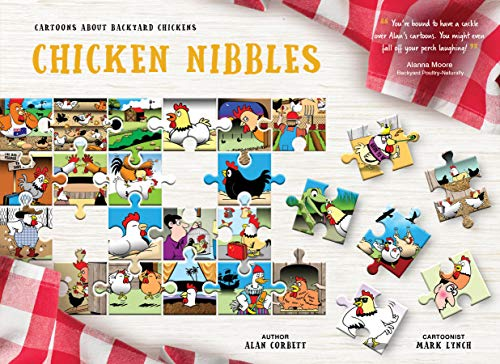 Chicken Nibbles: Cartoons About Backyard Chickens by [Alan Corbett]
