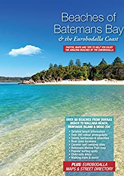 Beaches of Batemans Bay and the Eurobodalla Coast by [Peter Henry, Manuela Henry]