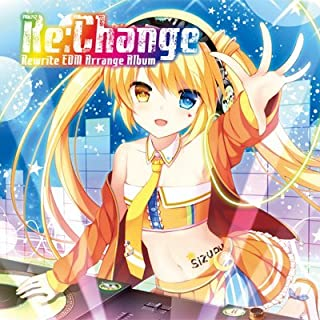 【C93限定】 Key Sounds Label (再販) Re:Change ~Rewrite EDM Arrange Album~