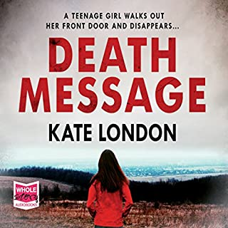 Death Message     London Series              By:                                                                                                                                 Kate London                               Narrated by:                                                                                                                                 Antonia Beamish                      Length: 12 hrs and 48 mins     39 ratings     Overall 4.4