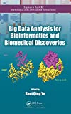 Big Data Analysis for Bioinformatics and Biomedical Discoveries (Chapman & Hall/CRC Mathematical and Computational Biology) (English Edition)