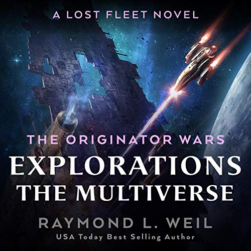 The Originator Wars Explorations: The Multiverse audiobook cover art