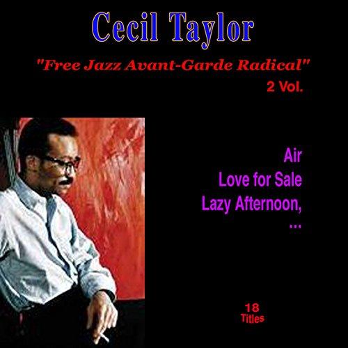 Free Jazz Avant-Garde Radical