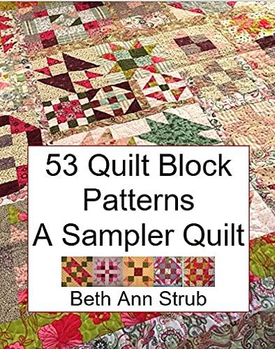 53 Quilt Block Patterns: A Sampler Quilt (English Edition)