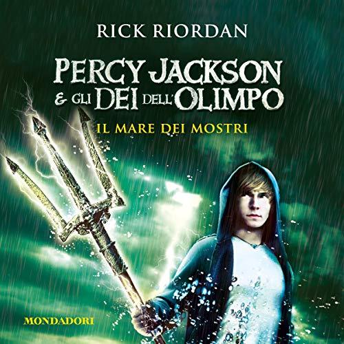 Il mare dei mostri: Percy Jackson e gli dei dell'Olimpo 2
