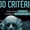 Vítimas do Critério: Como Tornar Decisões num Mundo em Transformação