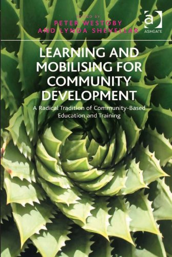 51wB6XuIpdL - Learning and Mobilising for Community Development: A Radical Tradition of Community-Based Education