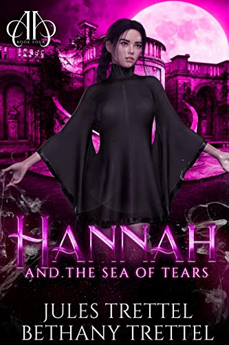 Hannah and the Sea of Tears (Armstrong Academy Book 4)