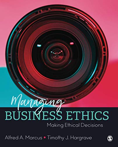 Compare Textbook Prices for Managing Business Ethics: Making Ethical Decisions 1 Edition ISBN 9781506388595 by Marcus, Alfred A.,Hargrave, Timothy J.