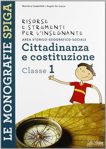 Risorse e strumenti per l'insegnante. Cittadinanza e costituzione. Per la 1ª classe elementare