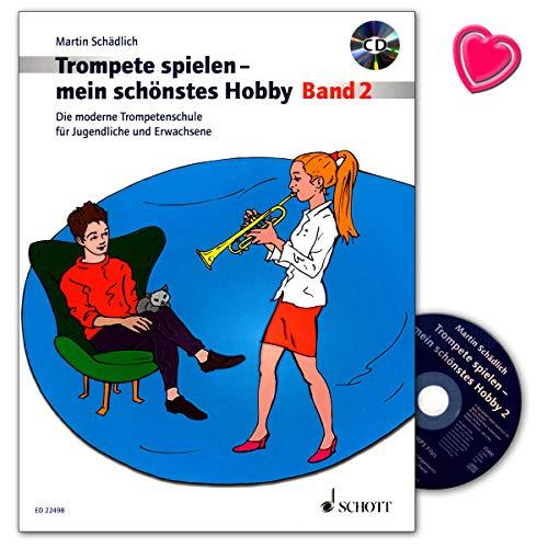 Trompete spielen - mein schönstes Hobby Band 2 - moderne Trompetenschule für Jugendliche und Erwachsene - mit CD und herzförmiger Notenklammer - Schott Music ED22498 9783795709860
