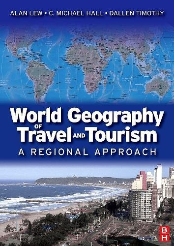 World Geography of Travel and Tourism: A Regional Approach
