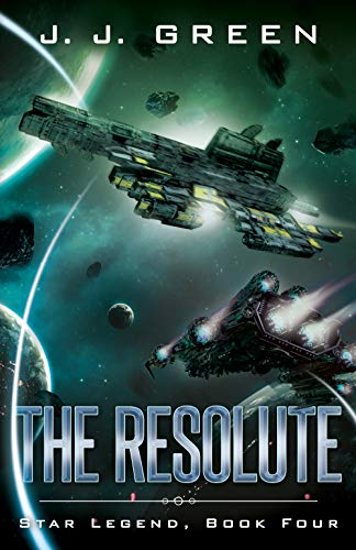 The Resolute (Star Legend Book 4) (English Edition)