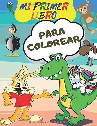 Mi primer libro para colorear: Libro de actividades para niños, Libro de colorear de animales fantásticos para niños, niñas, niños pequeños, preescolares, niños de 3-8, 6-8