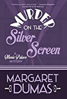 Murder on the Silver Screen (Movie Palace Mystery)