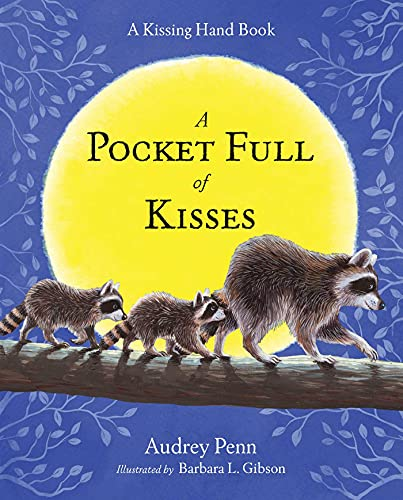 Pocket Full of Kisses (The Kissing Hand Series)