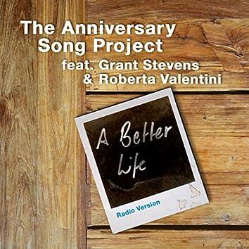 A Better Life (Feat. Grant Stevens & Roberta Valentini) [Radio Edit] - Single