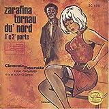 Zarafina Tornau Du' Nord 1' e 2' Parte Made in Italy