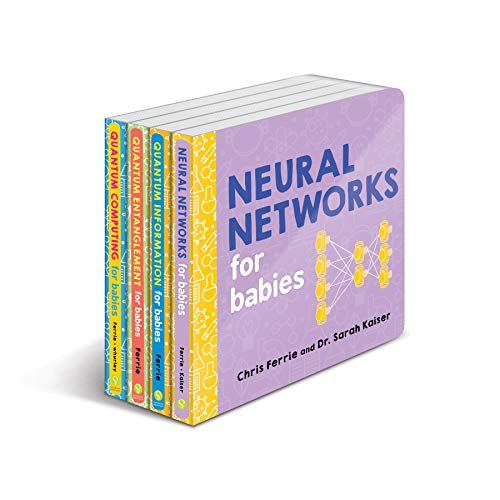 Baby University Quantum Science Board Book Set: STEM Board Books for Toddlers about Quantum Physics, Neural Networks, and More! (Science Gifts for Kids) (Baby University Board Book Sets)
