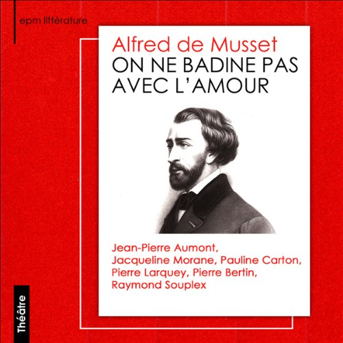 On ne badine pas avec l'amour  audiobook cover art