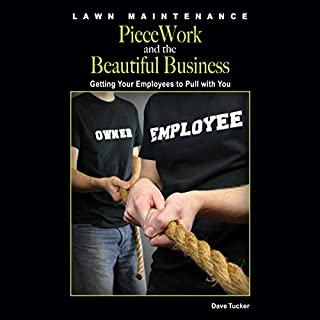 Lawn Maintenance Piecework and the Beautiful Business cover art