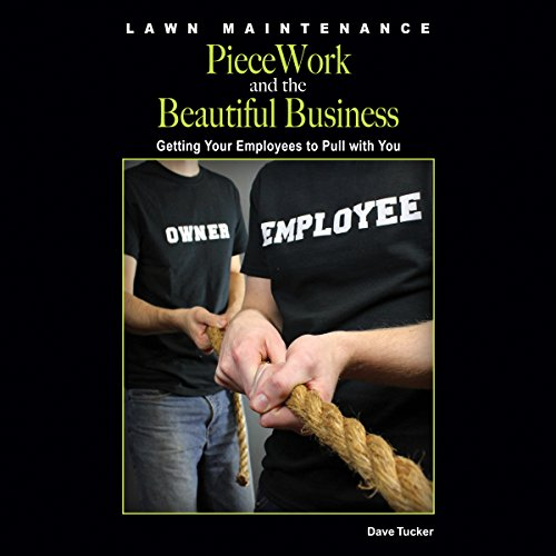 Couverture de Lawn Maintenance Piecework and the Beautiful Business