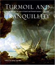 Turmoil and Tranquility: The sea through the eyes of Dutch and Flemish Masters, 1550-1700